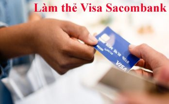 lam-the-visa-sacombank-nhu-the-nao-min
